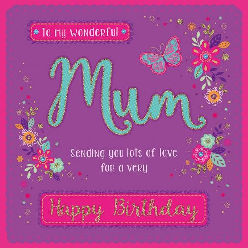 To A Wonderful Mum Happy Birthday